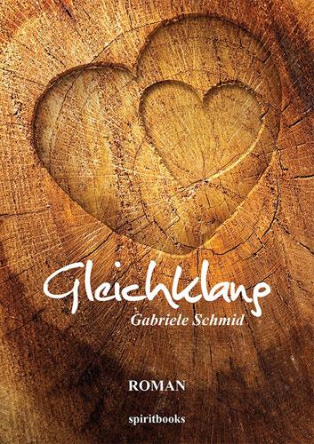Gabriele Schmid - Gleichklang