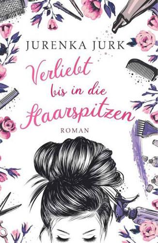 Jurenka Jurk - Verliebt bis in die Haarspitzen