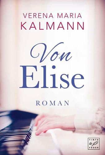 Verena Maria Kalmann - Von Elise